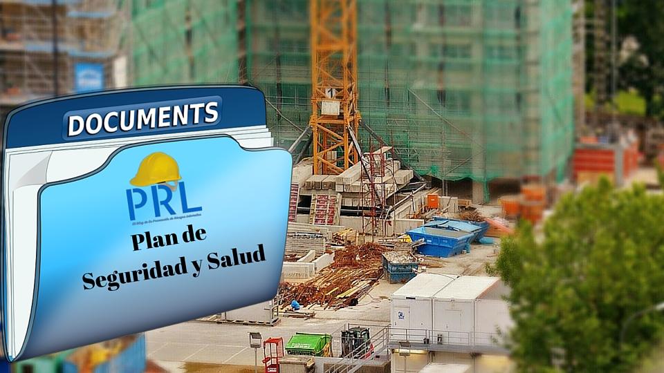 Plan de Seguridad y Salud en obras