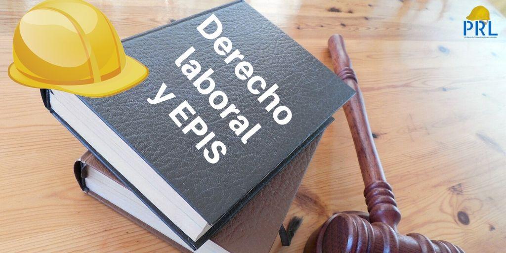 Equipos de protección personal y derecho laboral