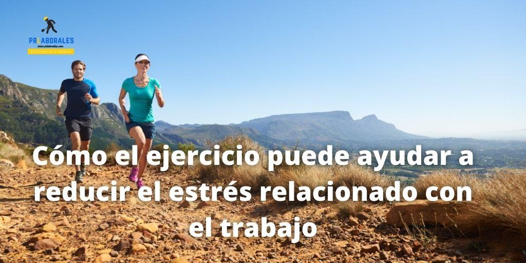 estrés laboral y ejercicio fisico